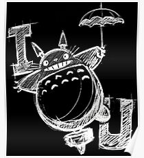 I Love Totoro and I love you too Póster