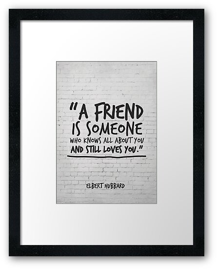 Bester Freund Geschenk, Freundschaftszitat, Elbert Hubbard\