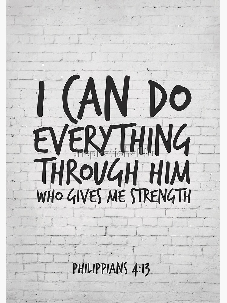 e01d288d0 I can do everything through him who gives me strength - Philippians 4:13  Scripture