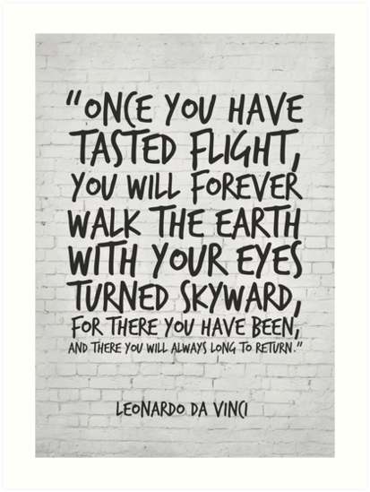 Leonardo Da Vinci Quote Once You Have Tasted Flight Inspirational