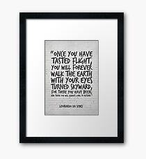 Leonardo da Vinci Quote, Once you have tasted flight, Inspirational Quote Framed Print