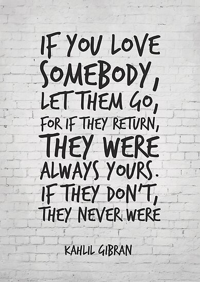 If you love somebody let them go - Inspirational Quote by inspirational4u