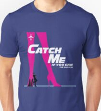 Catch Me If You Can Musical Unisex T-Shirt