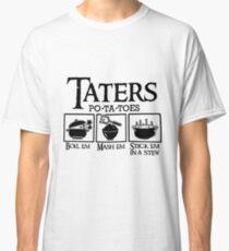 Taters Classic T-Shirt