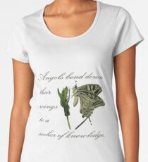 Angels Bend Down Their Wings To A Seeker Of Knowledge Women's Premium T-Shirt