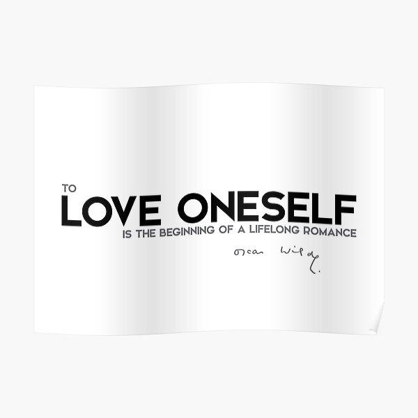love oneself - oscar wilde Poster