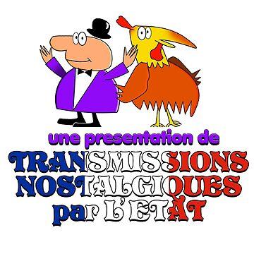 Une presentation de Transmissions Nostalgiques par L' Etat by tvcream