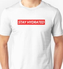 Stay Hydrated Supreme Box Logo  Unisex T-Shirt