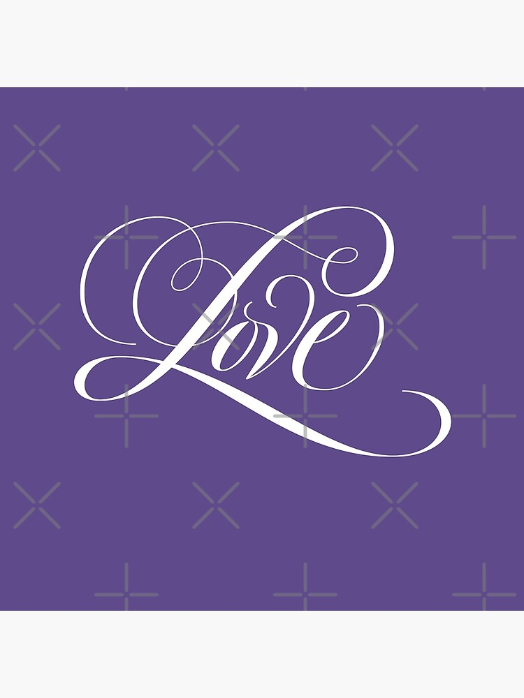 LOVE  Calligraphy Script Lettering on Ultra Violet Purple - Color of the Year 2018 by 26-Characters