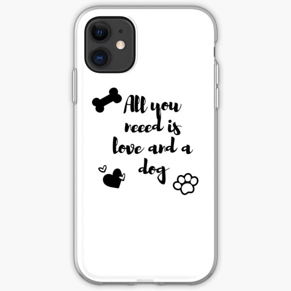 All you need is love and a dog iPhone Flexible Hülle