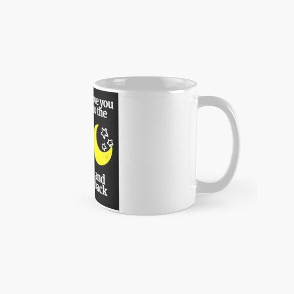 Love you to the moon and back Tasse (Standard)
