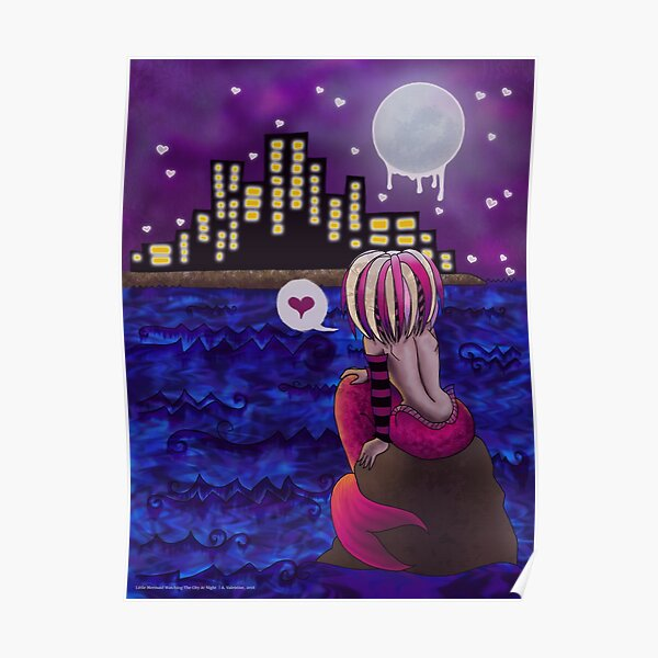 Little Mermaid Watching The City At Night Poster