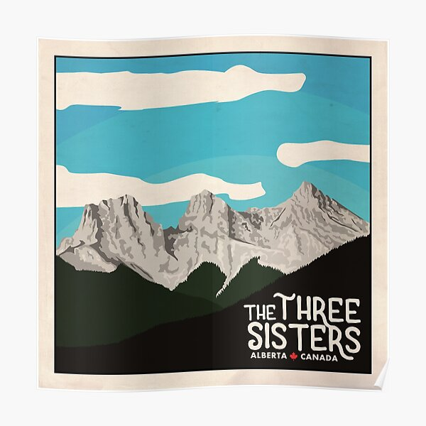 The Three Sisters - Canmore, Alberta Poster
