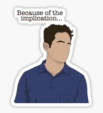 Dennis Implication Design  Sticker