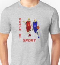 death by sport basketball Unisex T-Shirt