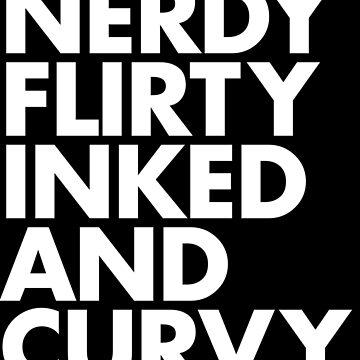 NERDY FLIRTY INKED AND CURVY by sltPoison