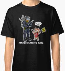 Matchmaking Fail Classic T-Shirt