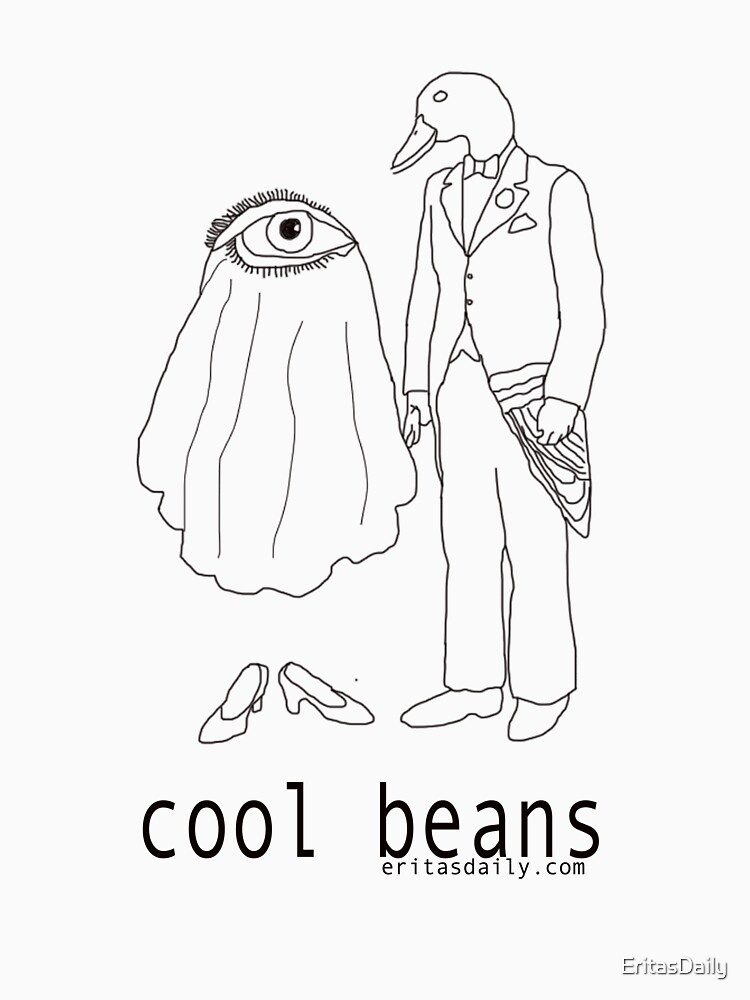 Cool Beans? Cool Beans by EritasDaily