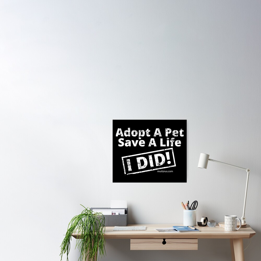 Adopt a Pet (White Text) Poster