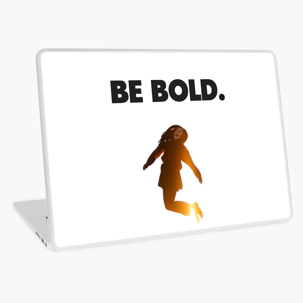 Be Bold. Laptop Skin