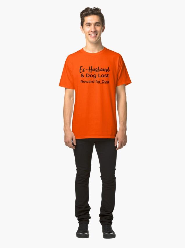 Alternate view of Ex-Husband Lost (Black Text) Classic T-Shirt