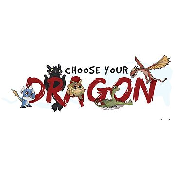 Choose your Dragon! by sovlful