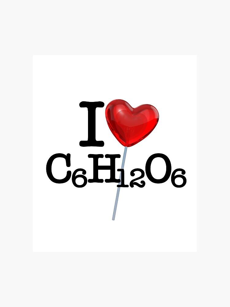 Ich Liebe Herz Zucker Chemische Formel C6h12o6 Fotodruck