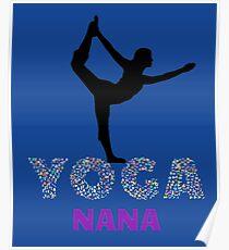I AM A YOGA NANA Poster
