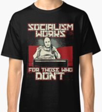Socialism Doesnt Work Conservative Design Classic T-Shirt