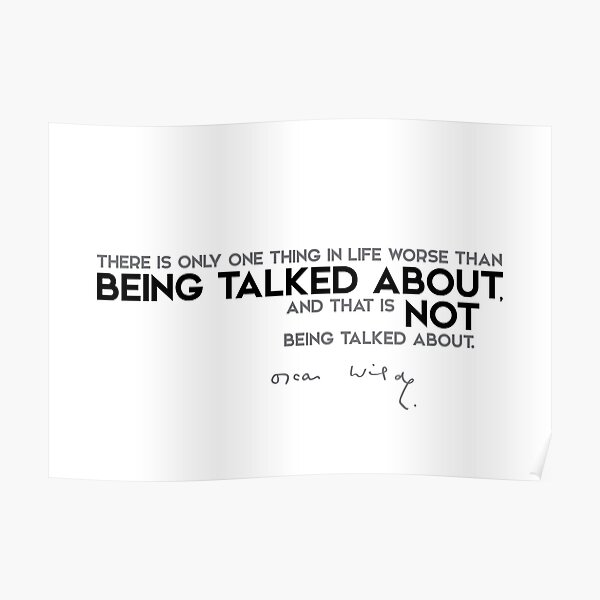 not being talked about - oscar wilde Poster
