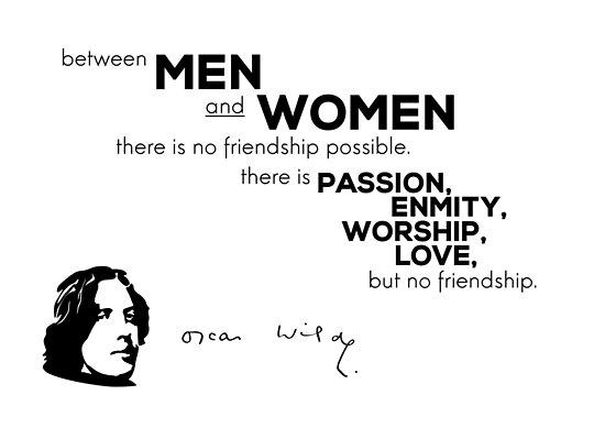 no friendship, just love - Oscar Wilde by razvandrc