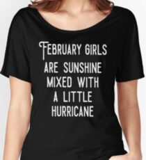 February Girls Are Sunshine Mixed With Hurricane Birthday T Shirts Women's Relaxed Fit T-Shirt