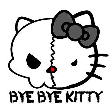 Bye Bye Kitty! by averybadbear