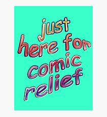 Comic Relief Photographic Print