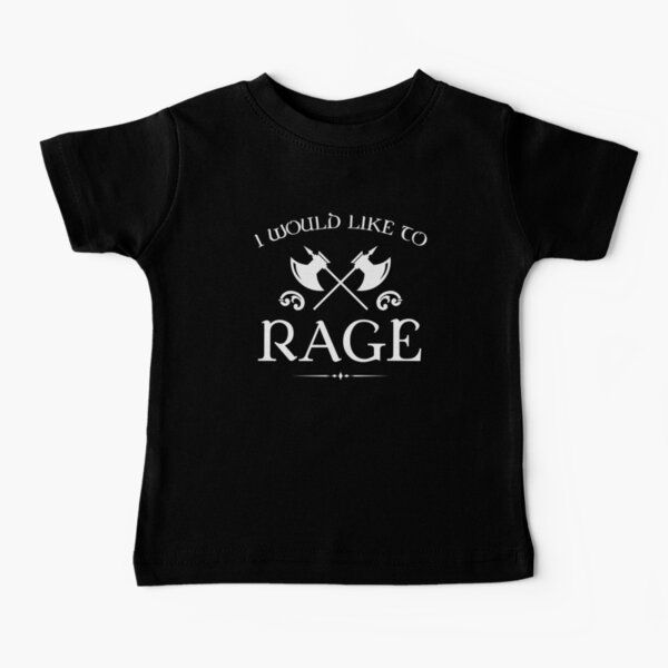Barbarian - I Would Like To Rage Baby T-Shirt
