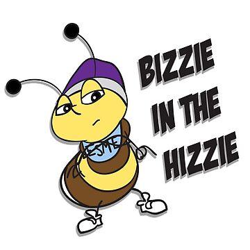 Bizzie In The Hizzie by belugatoons