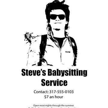 Steve Harrington babysitting service  by LenaG56