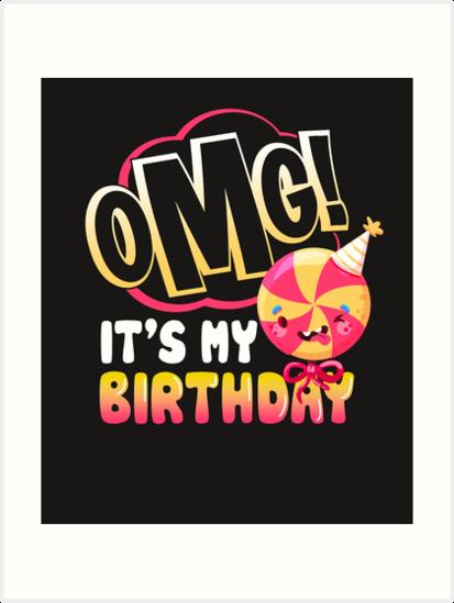 OMG Its My Birthday Emoji T Shirt Hoohie Sweatshirt Kids Gift Idea
