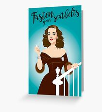 Fasten your seatbelts Greeting Card