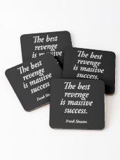 SINATRA, Frank Sinatra, The best revenge is massive success. ON BLACK. Coasters