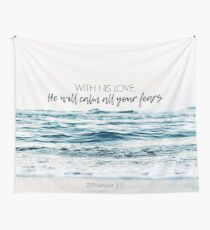 He Will Calm All Your Fears Wall Tapestry