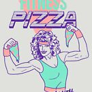 Fitness Pizza by wytrab8