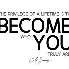 become who you truly are - carl jung by razvandrc