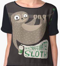 Caffeinated Sloth Chiffon Top