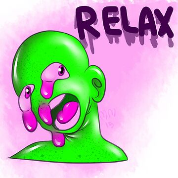 Dripping Relaxation- Print version by maxicow