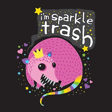 Sparkle Trash by murphypop