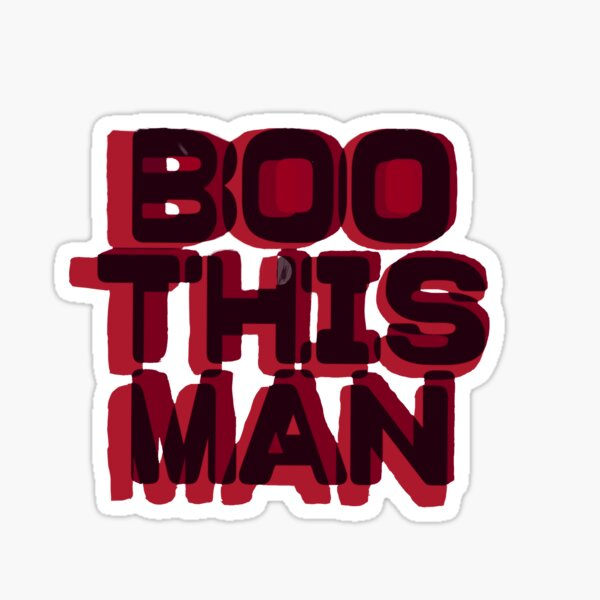 Boo This Man! Sticker