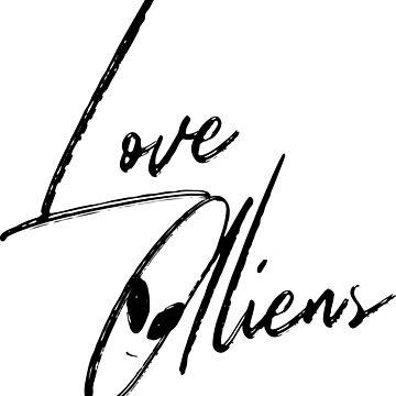 Love Aliens by ideepspace