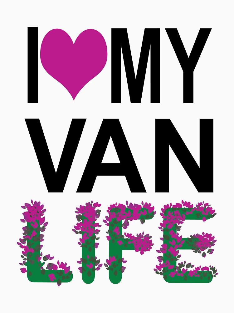 I Love My Van Life by MyLovelyVan