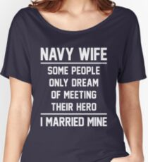 Navy Wife Married A Hero - White Women's Relaxed Fit T-Shirt